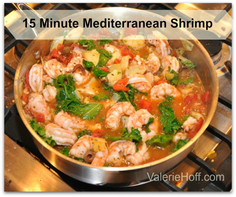 15 Minute Easy Mediterranean Shrimp -Valerie Hoff - healthy recipes with shrimp