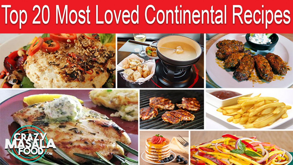 15 Most Loved Continental Recipes - Crazy Masala Food - dinner recipes non veg