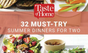 15 Must Try Summer Dinner Recipes For Two | Easy Summer ..