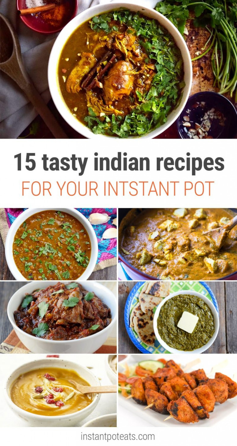 15 Nourishing & Delicious Instant Pot Indian Recipes - Recipes Vegetarian Instant Pot