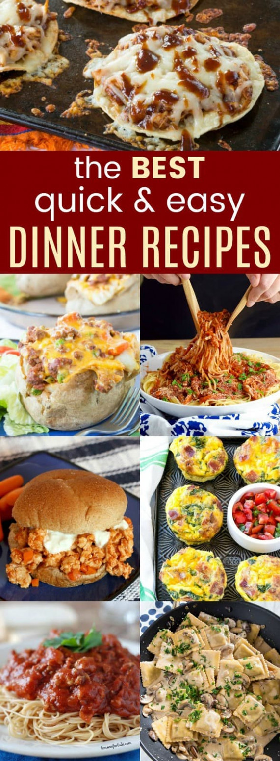 15+ of the Best Quick and Easy Dinner Ideas - Cupcakes ..