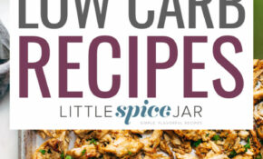 15 Protein Packed Low Carb Recipes | Little Spice Jar – No Carb No Sugar Recipes Dinner