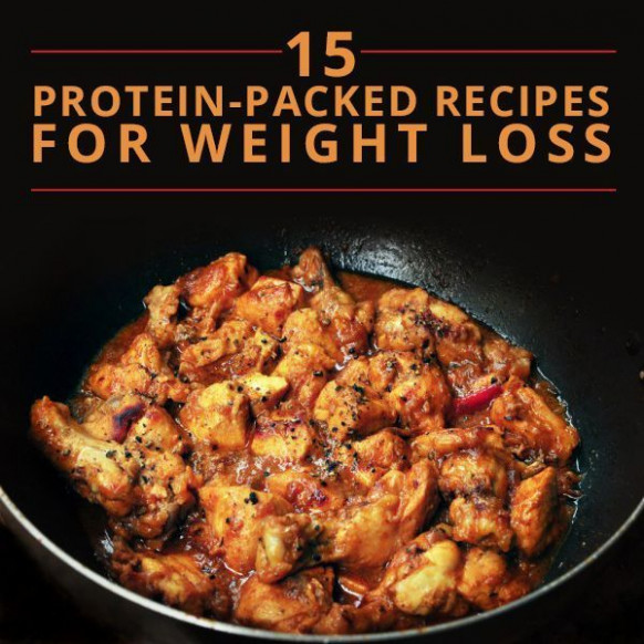 15 Protein-Packed Recipes for Weight Loss | Protein, Will ..