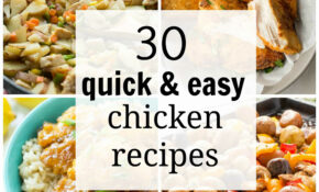 15 Quick And Easy Chicken Recipes For Busy Weeknights – Chicken Recipes Quick And Easy For Dinner