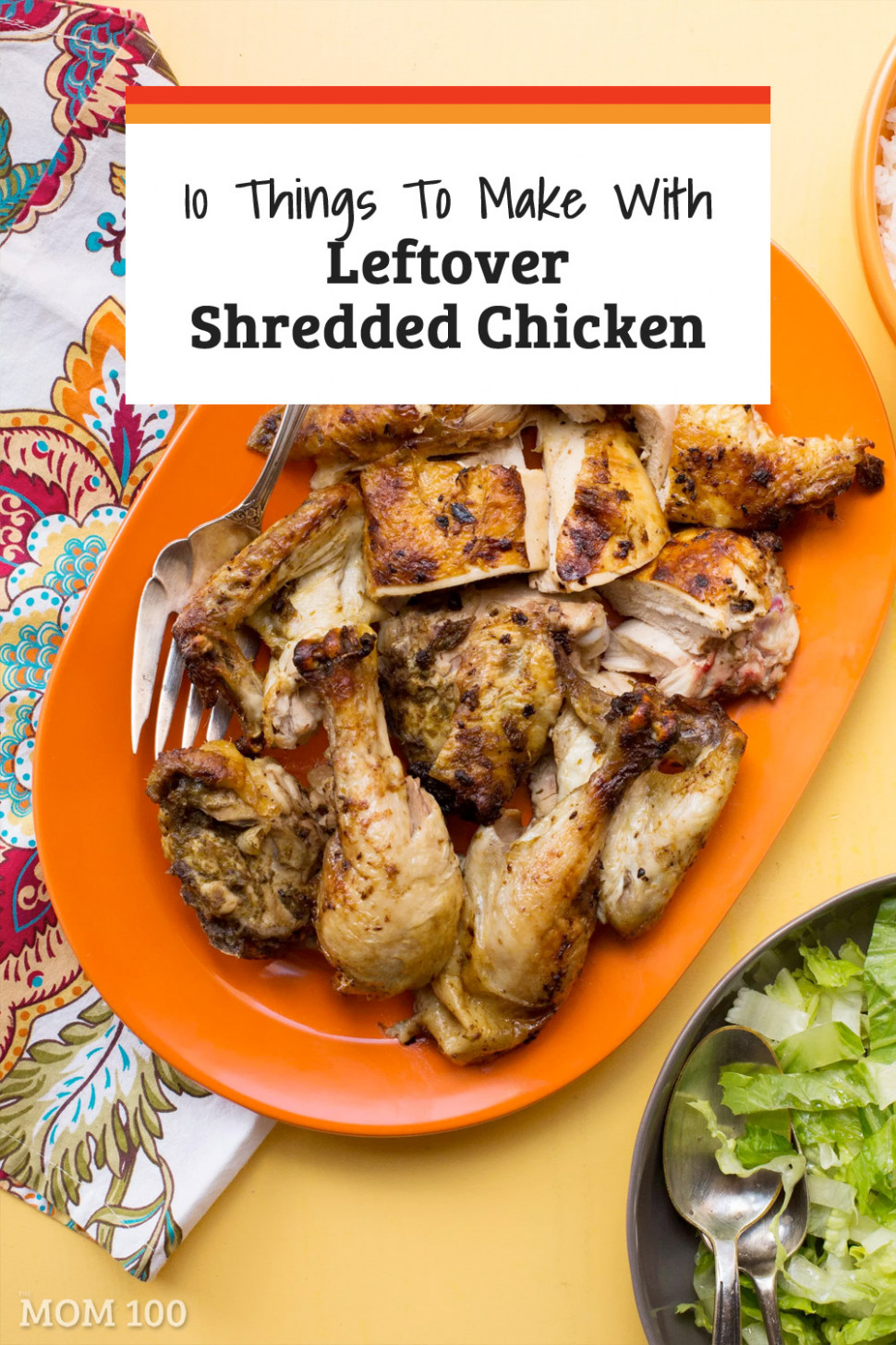 15 Things To Make With Leftover Shredded Chicken — The Mom 150 - recipes using leftover chicken