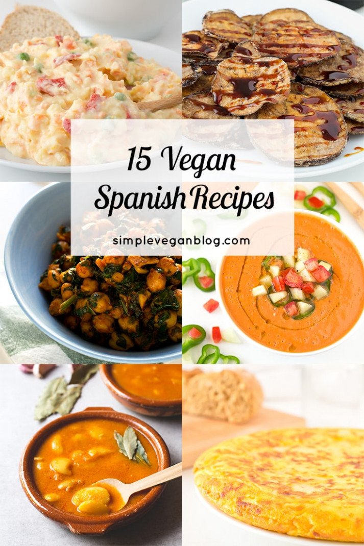 15 Vegan Spanish Recipes - Simple Vegan Blog - recipes vegetarian blog