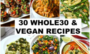 15 Whole15 Recipes That Are Also Vegan | Every Last Bite
