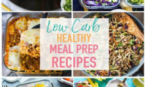 17 Easy Low Carb Recipes For Meal Prep – The Girl On Bloor – Food Recipes No Carbs