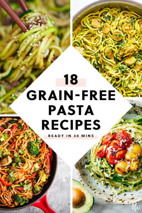 18 Grain-Free Pasta Recipes You Can Make in 30 Minutes or ..