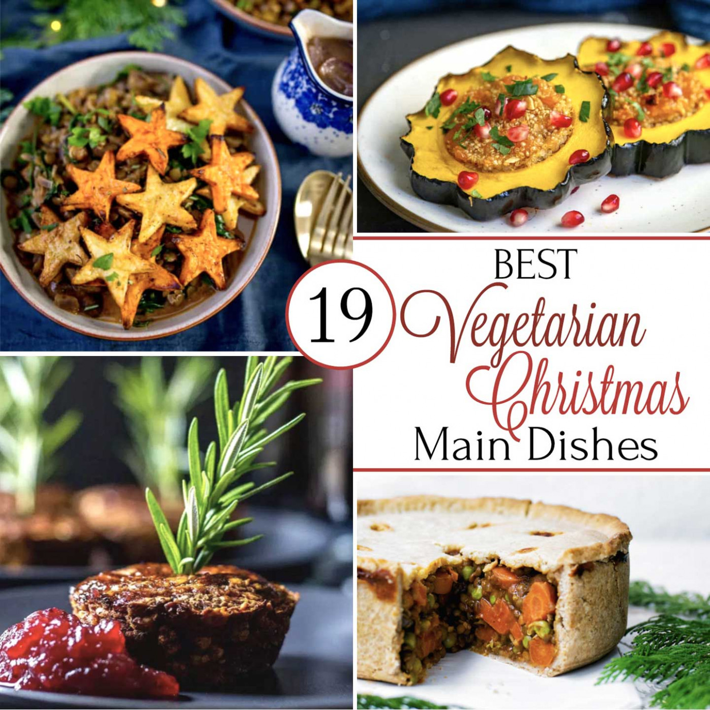 19 Best Christmas Vegetarian Main Dish Recipes - Two ..