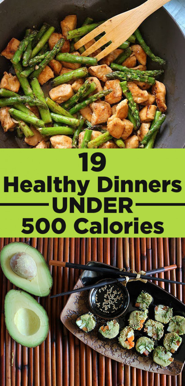 19 Healthy Dinners Under 500 Calories That You'll Actually ..