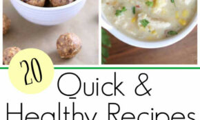 20 Best Quick And Healthy Recipes For 2018 – Two Healthy ..