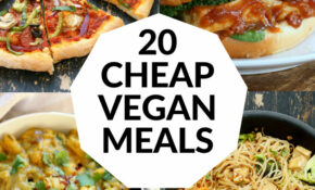 20 Cheap Vegan Meals – Vegan Recipes On A Budget – Vegan Richa – Dinner Recipes Easy Vegetarian
