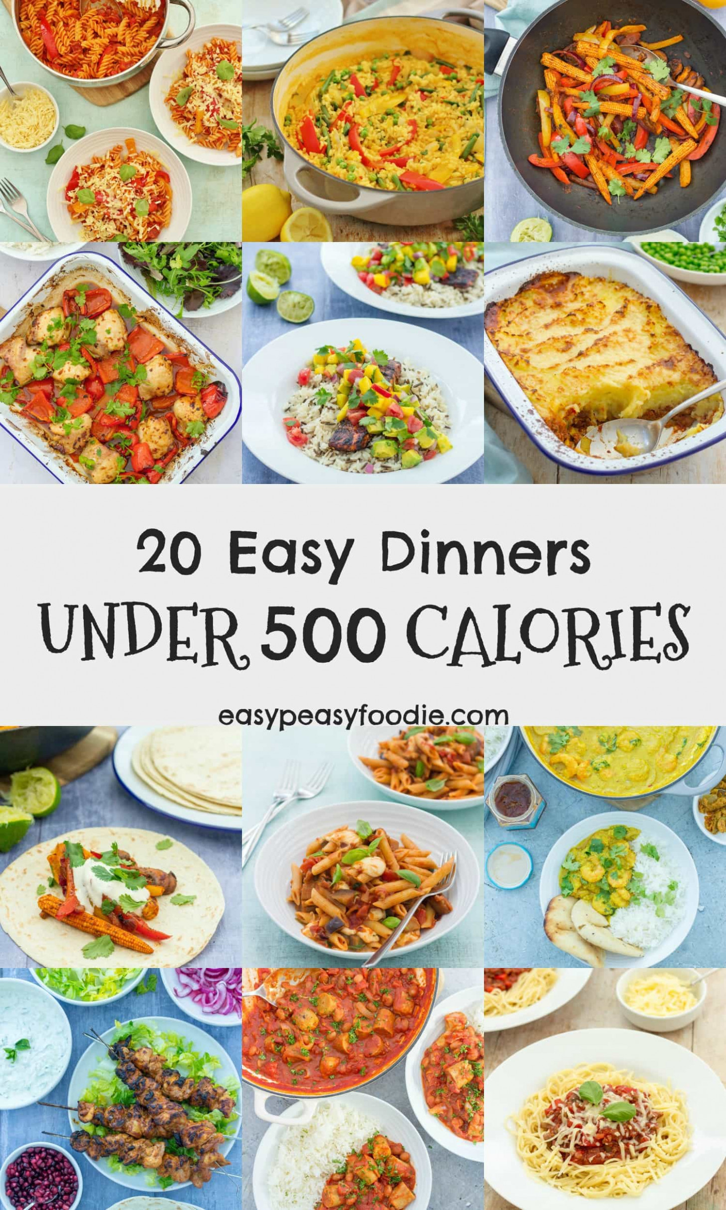 20 Easy Dinners Under 500 Calories - Easy Peasy Foodie - Dinner Recipes Less Than 500 Calories