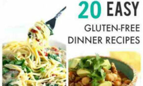 20 Easy Gluten Free Dairy Free Recipes Your Family Will ..