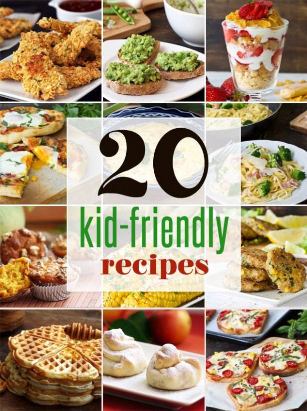 20 Easy Kid-Friendly Recipes - healthy recipes that kids ..