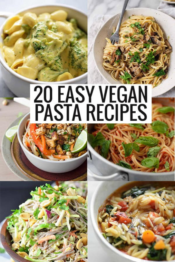 20 Easy Vegan Pasta Recipes - Delish Knowledge - pasta recipes easy vegetarian