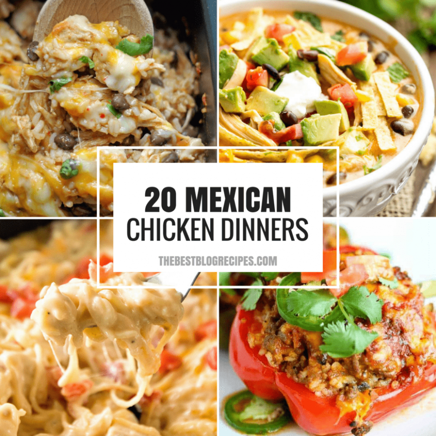 20+ Easy Weeknight Mexican Chicken Dinner Recipes - mexican dinner recipes