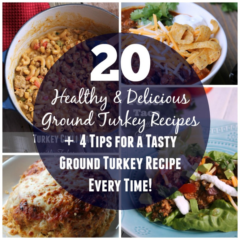20 Healthy and Delicious Ground Turkey Recipes - healthy recipes ground turkey