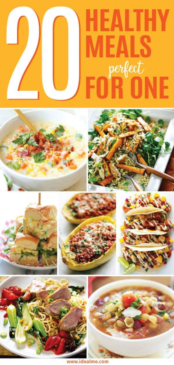 20 Healthy Meals That Are Perfect For One - Ideal Me - Healthy Recipes For One