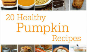 20 Healthy Pumpkin Recipes – Desserts, Snacks, & Mains – Recipes Canned Pumpkin Healthy