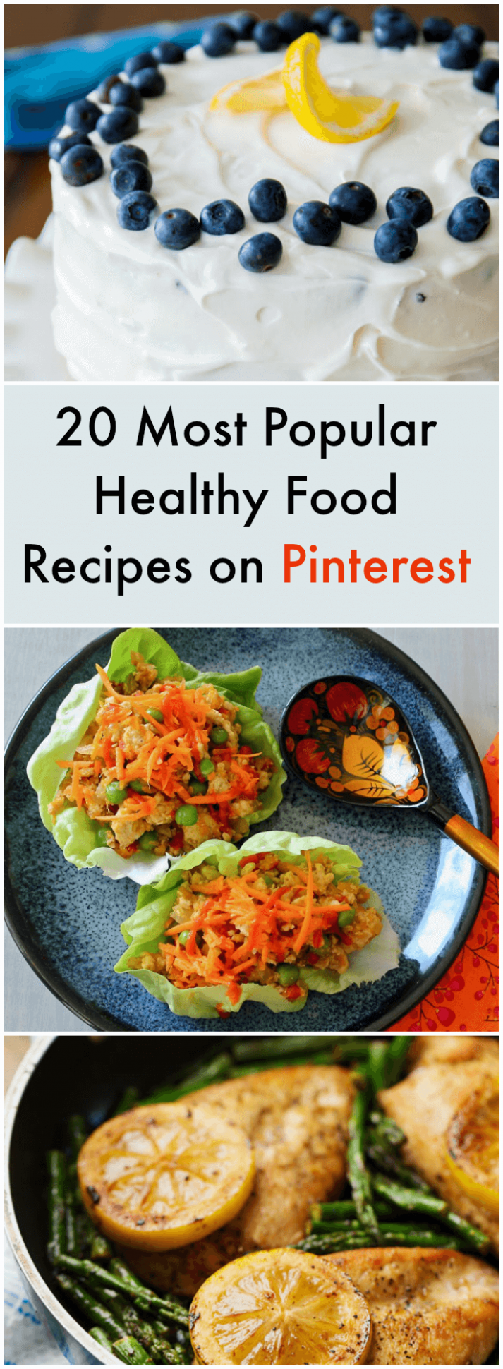 20 Most Popular Healthy Food Recipes on Pinterest - what are healthy food recipes