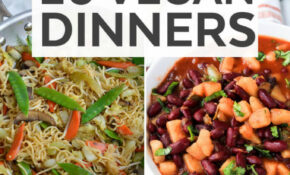 20 Vegan Dinner Ideas – Plant Based Diet Recipe Ideas – Diet Food Recipes