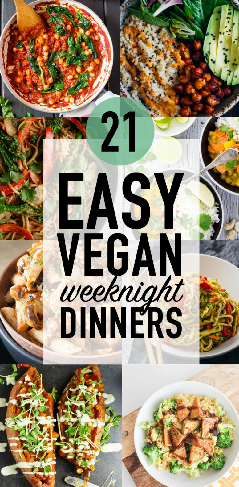 21 Easy Vegan Weeknight Dinners - Wallflower Kitchen - recipes list for dinner