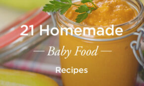 21 Homemade Baby Food Recipes – Recipes For Baby Food