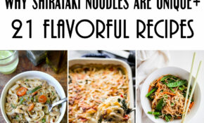 21 Shirataki Noodle Recipes To Enjoy This Zero Calorie No ..