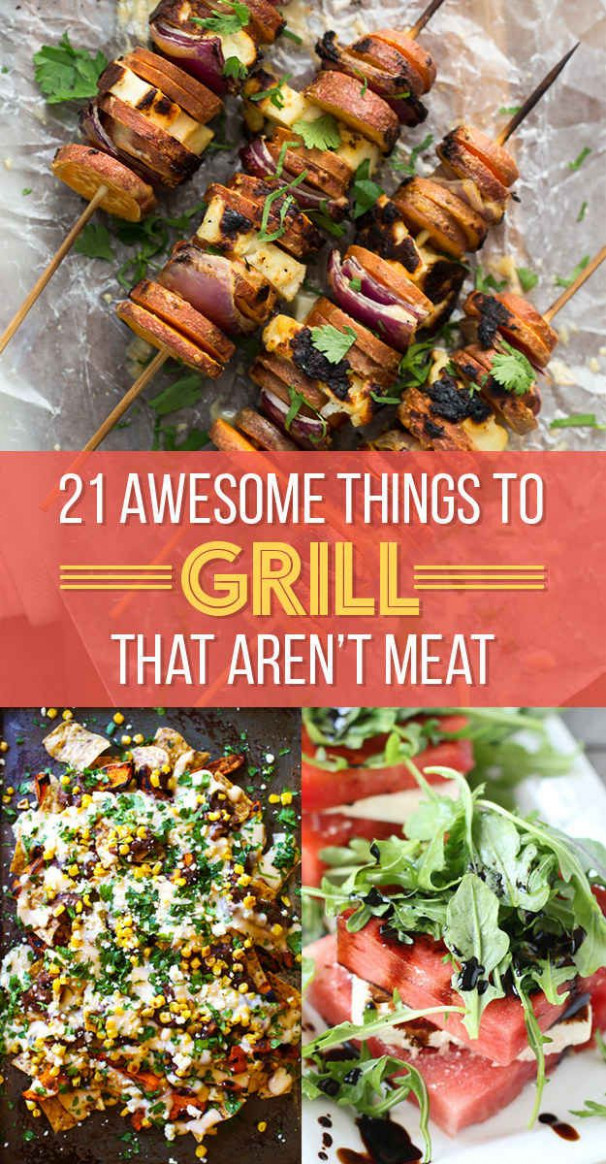 21 Things Every Vegetarian Should Grill This Summer | food ..