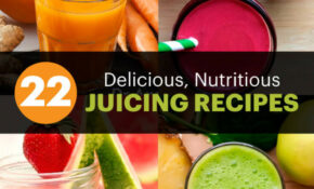 22 Delicious, Nutritious Juicing Recipes You'll Love – Dr