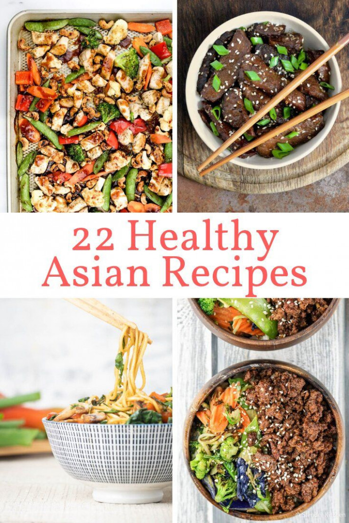 22 Healthy Asian Recipes That Are Better Than Takeout ..