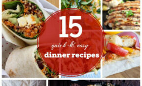 22 Quick & Easy Dinner Recipes For Family | Healthy ..