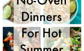 23 Easy No Oven Dinners For Hot Summer Nights – Dinner Recipes No Oven