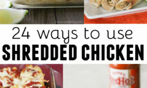 24 Ways To Use Shredded Chicken – Taste And Tell – Recipes Canned Chicken