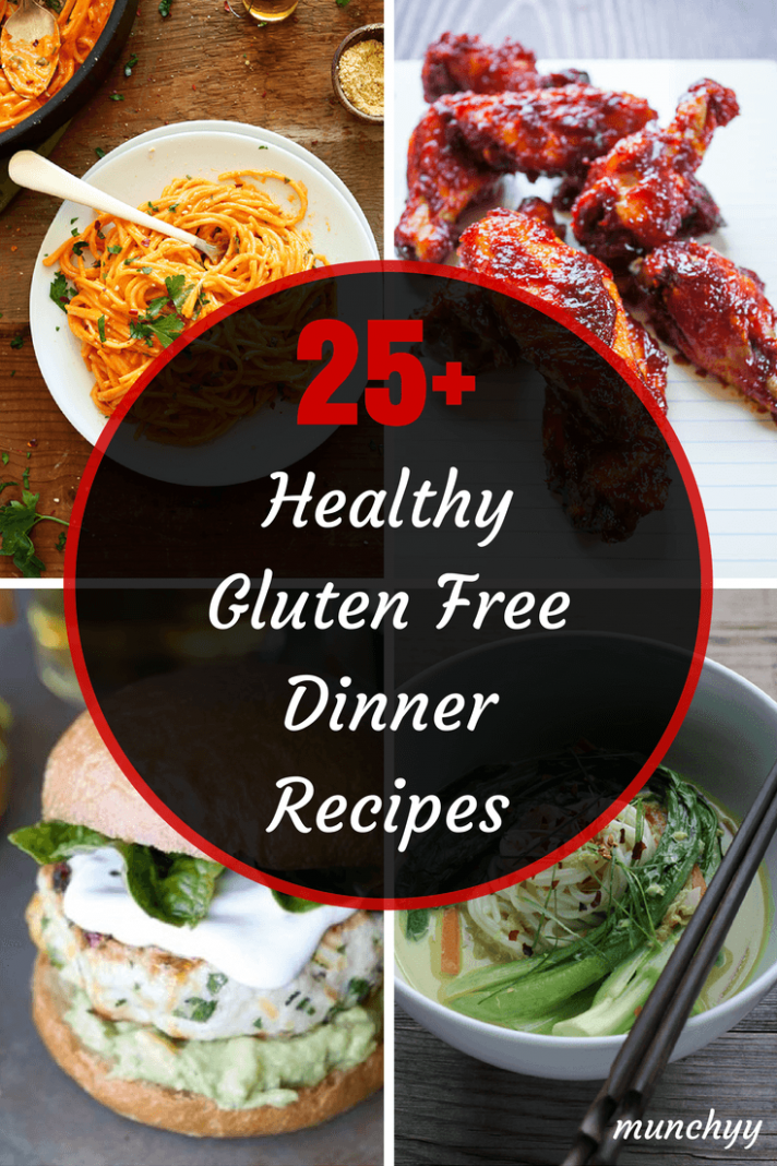 25+ Best Healthy Gluten Free Dinner Recipes - Munchyy - Dinner Recipes Dairy And Gluten Free