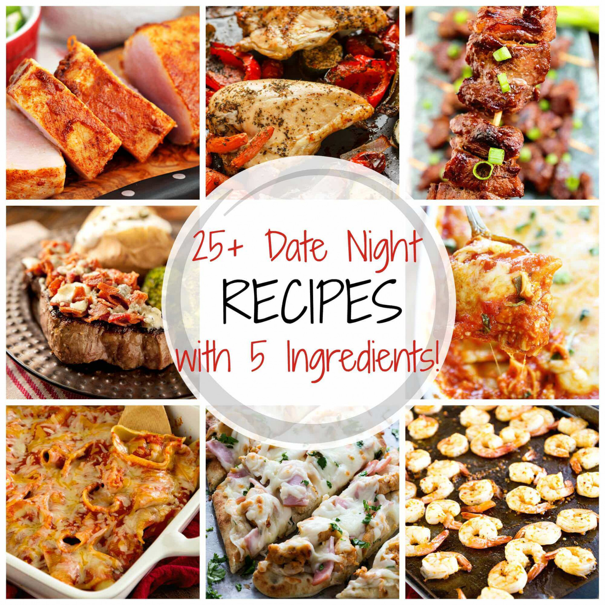 25+ Delicious Date Night Recipes with 5 Ingredients or ..