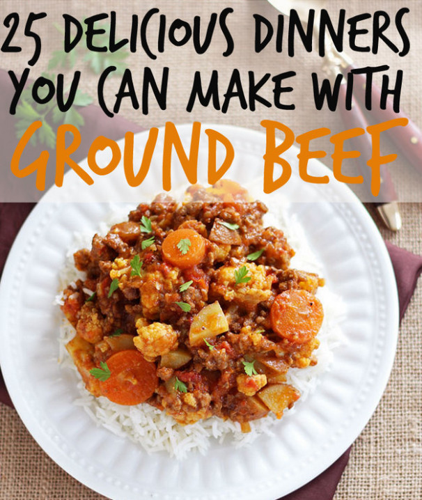25 Delicious Dinners You Can Make With Ground Beef Or Turkey - recipes you can make with ground chicken