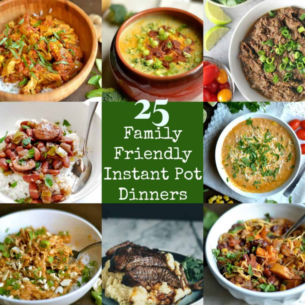 25 Family Friendly Instant Pot Dinners - Wholesomelicious - recipes dinner family