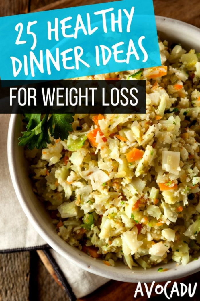 25 Healthy Dinner Ideas for Weight Loss - 15 Minutes or Less