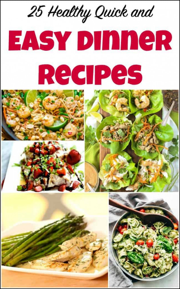 25 Healthy Quick and Easy Dinner Recipes to Make at Home - recipes quick and healthy