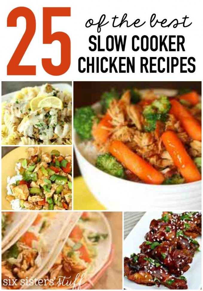 25 of the BEST Slow Cooker Chicken Recipes | Six Sisters ..