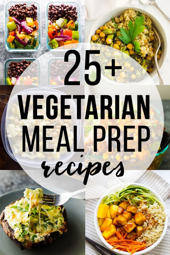 25 Vegetarian Meal Prep Recipes | Sweet Peas And Saffron - Recipes Vegetarian Diet