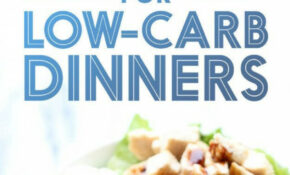 27 Low Carb Dinners That Are Actually Delicious | Low Carb ..