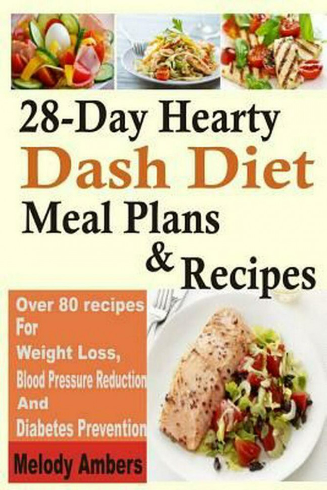 28-Day Hearty Dash Diet Meal Plans & Recipes: Over 80 ..