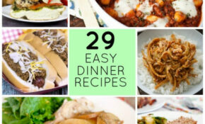 29 Easy Recipes For Dinner Tonight – Food Fanatic – Recipes For Dinner Tonight