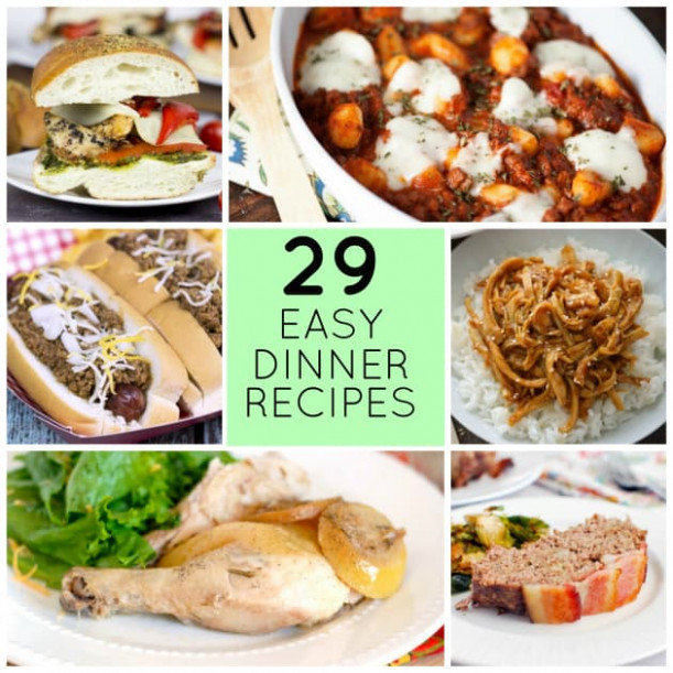 29 Easy Recipes for Dinner Tonight - Food Fanatic - recipes for dinner tonight