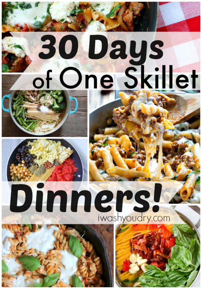 30 Days of One Skillet Dinner Recipes | I Wash You Dry - griddle recipes dinner