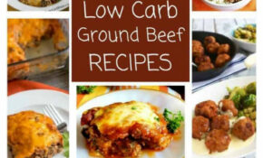 30 Easy Low Carb Ground Beef Recipes (Atkins) | Low Carb Yum – Low Carb Ground Beef Recipes For Dinner